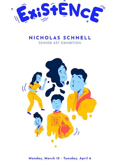 "Nicholas Schnell Exhibit Poster ""Existence"""
