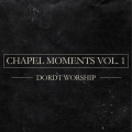Chapel Moments Vol. 1 album cover