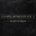 Chapel Moments Vol. 1 album cover